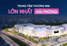 Aeon Mall Hải Phòng sẽ chính thức hoạt động từ tháng 12/2020