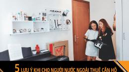 5 điều lưu ý khi cho khách hàng nước ngoài thuê căn hộ tại Hải Phòng
