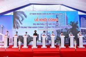 Quận Ngô Quyền: Khởi công dự án xây dựng trung tâm hành chính