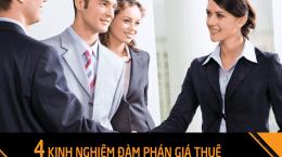 Chia sẻ 4 kinh nghiệm đàm phán giá thuê
