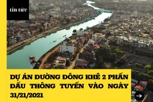 Đường Đông Khê 2 đoạn Văn Cao - Lê Lợi dự án thông tuyến 31/21/2021