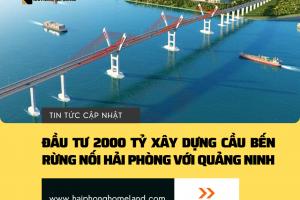Đầu tư gần 2000 tỷ xây dựng dự án Cầu Bến Rừng nối Hải Phòng với Quảng Ninh