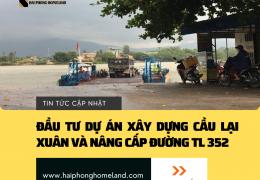 Quyết định đầu tư xây dựng Cầu Lại Xuân và nâng cấp đường TL 352 tại Thủy Nguyên